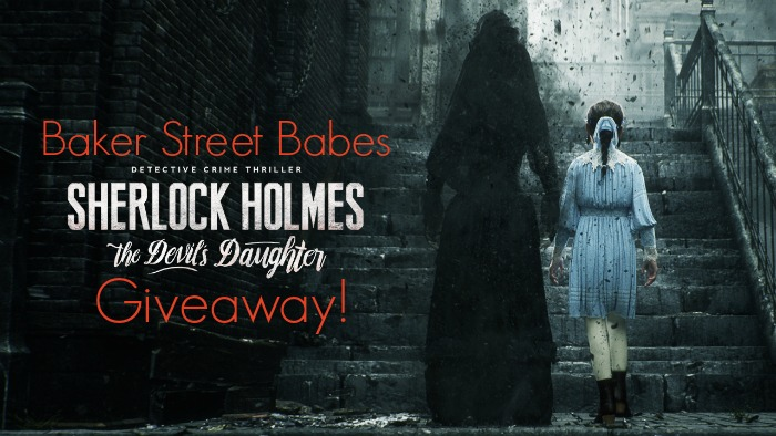 The Baker Street Babes - Sherlock Holmes The Devil's Daughter