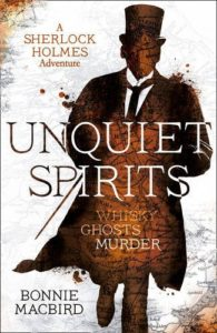 The cover image for Bonnie MacBird's novel Unquiet Spirits: a map of the UK overlaid with a silhouette image of Holmes wearing a top hat and long coat that billows behind him as he walks.